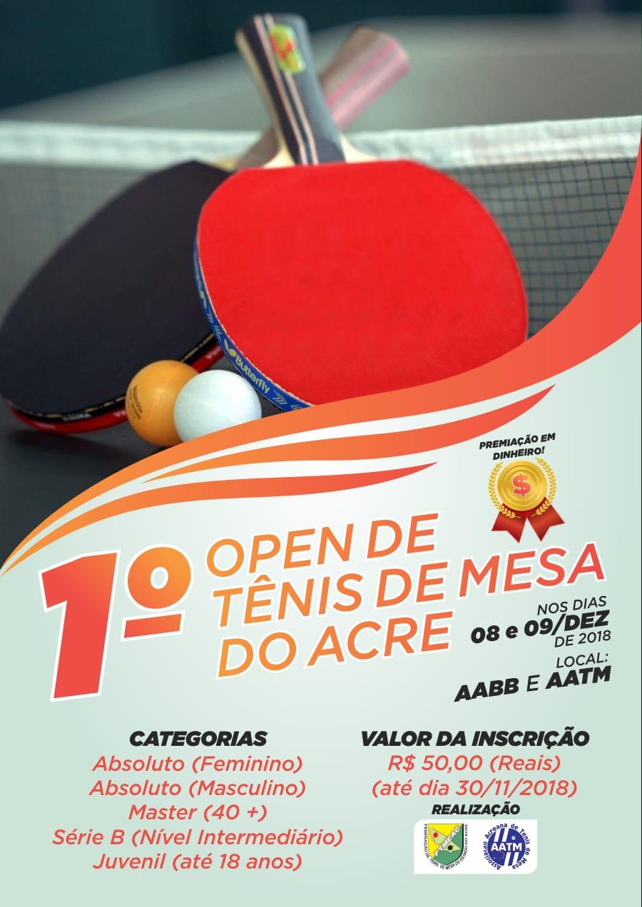 0876ab5f5 Acontecerá em Rio Branco-AC nos dias 08 e 09 de dezembro de 2018 o primeiro  Open de Tênis de Mesa do Estado do Acre nas categorias  Absoluto